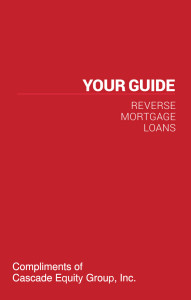 Your Guide to Reverse Mortgage Loans